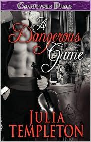 A Dangerous Game - Julia Templeton