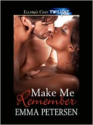 Make Me Remember - Emma Petersen