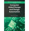 Computer Aided Design and Design Automation - Wai-Kai Chen
