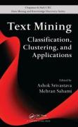Text Mining: Classification, Clustering, and Applications