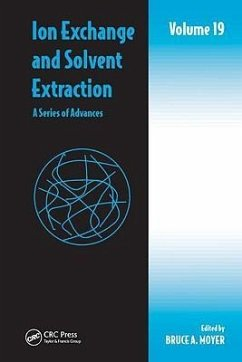 Ion Exchange and Solvent Extraction - Herausgeber: Moyer, Bruce A.