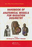 Handbook of Anatomical Models for Radiation Dosimetry