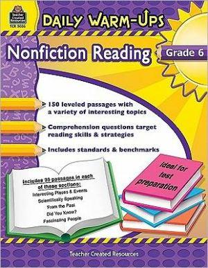Daily Warm-Ups: Nonfiction Reading, Grade 6 - Robert W Smith
