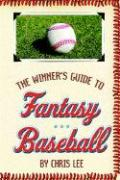 The Winner's Guide to Fantasy Baseball