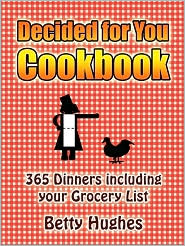 Decided For You Cookbook - Betty Hughes