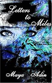 Letters to Miles - Adin, Maya