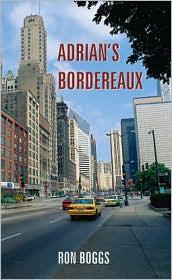Adrian's Bordereaux - Ron Boggs