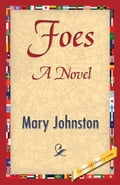 Foes - Johnston, Mary