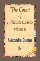 Count of Monte Cristo Vol II - Alexandre Dumas;  1st World Library