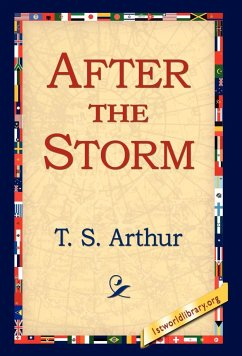 After the Storm - Arthur, T. S.