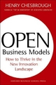 Open Business Models - Henry Chesbrough