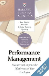 Performance Management: Measure and Improve The Effectiveness of Your Employees - Harvard Business Review