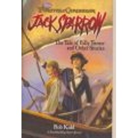 The Tale Of Billy Turner And Other Stories (Jack Sparrow, Pirates Of The Caribbean) - Kidd Rob