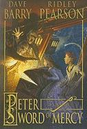 Peter and the Sword of Mercy (Starcatchers Series #4) Dave Barry Author