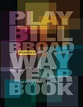 The Playbill Broadway Yearbook: June 2008 to May 2009 - Viagas, Robert