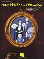 The Addams Family: Vocal Selections (Vocal Line with Piano Accompaniment)