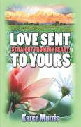 Love Sent Straight from My Heart to Yours
