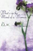 What's in the Mind of a Woman