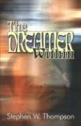 The Dreamer Within