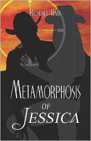 Metamorphosis Of Jessica - Rodney Hart