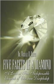 Five Facets Of A Diamond - Dr. Michael B. Brown