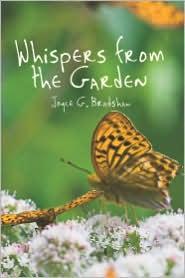 Whispers From The Garden - Joyce G. Bradshaw