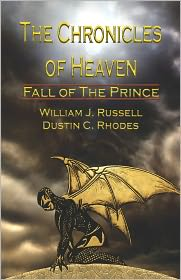 The Chronicles Of Heaven - William J. Russell, Dustin C. Rhodes