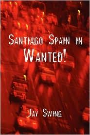 Santiago Spain In - Jay Swing