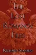 The Lost Romanov Files