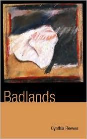 Badlands - Cynthia Reeves