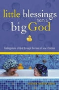 Little Blessings From a Big God - Medlock Adams, Michelle