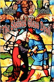 The Stained Glass Devil - Arthur Terrell