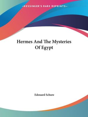 Hermes and the Mysteries of Egypt