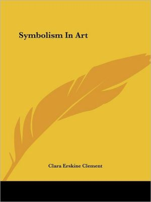 Symbolism in Art - Clara Erskine Clement