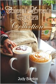 Coffee Lover's Recipe Collection - Judy Blanton