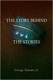 The Story Behind The Stories - George Jr. Sammet
