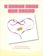 A Heart with Two Homes - Epperson, Monica
