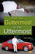 From the Guttermost to the Uttermost