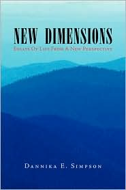 New Dimensions (Essays of Life from a New Perspective)