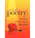 A Collection of Poetry - Robin M Bellamy