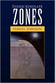 Indiscriminate Zones - Samuel Johnson