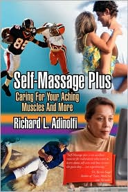 Self-Massage Plus - Richard L. Adinolfi