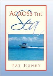 Across The Sea - Pat Henry