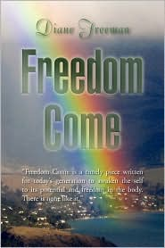Freedom Come - Diane Freeman