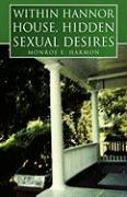 Within Hannor House, Hidden Sexual Desires