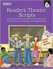 Reader's Theater Scripts: Improve Fluency, Vocabulary, and Comprehension Grade 3 (Book with Transparencies) - Cathy Mackey Davis