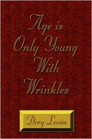 Age Is Only Young with Wrinkles - Dory Leviss