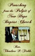 Preaching from the Pulpit of New Hope Baptist Church