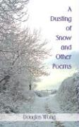 A Dusting of Snow and Other Poems