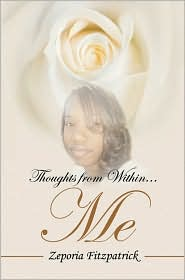 Thoughts from Within Me - Zeporia Fitzpatrick